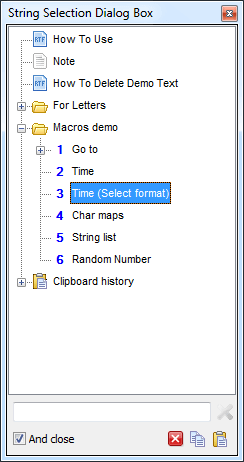 The String Selection Dialog Box is a special dialog box for selecting the string to be pasted or copied